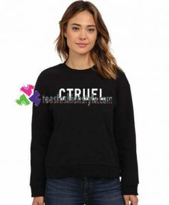 Ctruel Sweatshirt Gift sweater adult unisex cool tee shirts