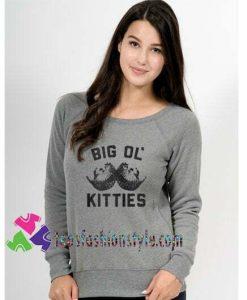 Big Ol Kitties, Funny Cat, Sweatshirt Gift sweater adult unisex cool tee shirts