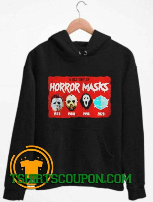 A history of horror masks Halloween Hoodie By Tshirtscoupon.com