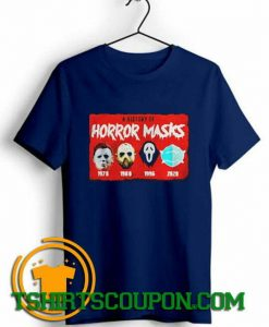 A history of horror masks Halloween Unique trends tees shirts