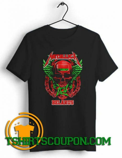 Metallica Belarus Unique trends tees shirts By Tshirtscoupon.com