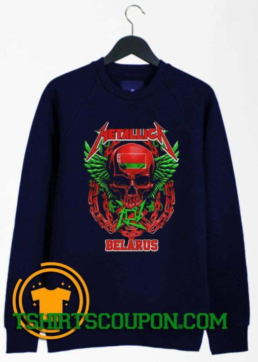 Metallica Belarus Sweatshirt By Tshirtscoupon.com