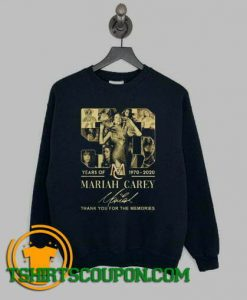 Mariah Carey 1970 2020 thank you for the memories Sweatshirt