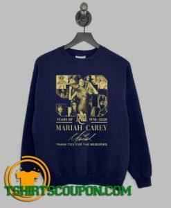 Mariah Carey 1970 2020 thank you for the memories Sweatshirt