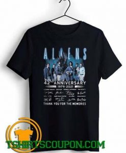 Aliens 42nd Anniversary 1979 2021 Thank You shirts