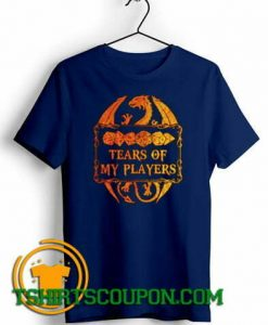 Dungeons and Dragons tears of my players T-Shirt