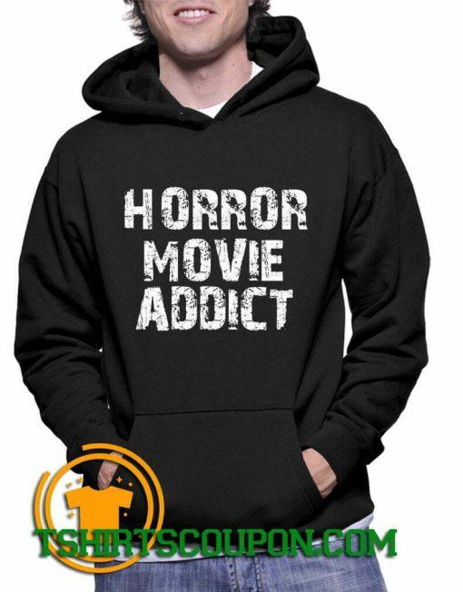 Horror Movie Addict Unique trends Hoodie