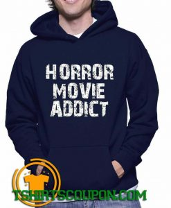 Horror Movie Addict Unique trends Hoodie
