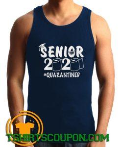 Senior 2020 shirt Senior Quarantined Tank Top