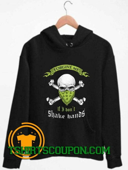 I Don't Shake Hands Skull Graphic Hoodie By Tshirtscoupon.com