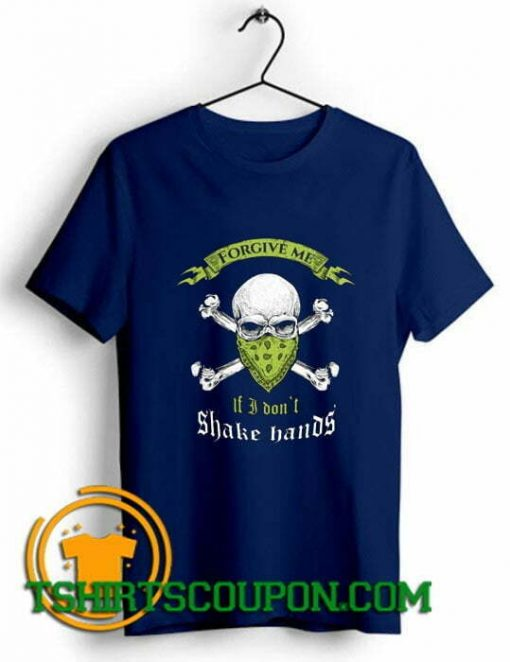 I Don't Shake Hands Skull Graphic Unique trends tees shirts