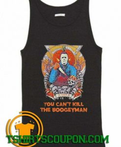 Michael Myers October Is you cant kill the boogeyman Tank Top