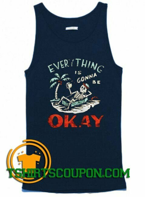 Skeleton on the beach everything is gonna be okay Tank Top