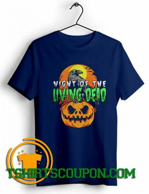 Night of the Living Dead Halloween pumpkin Unique trends tees shirts