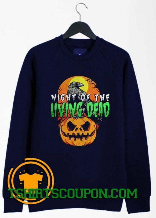 Night of the Living Dead Halloween pumpkin Sweatshirt